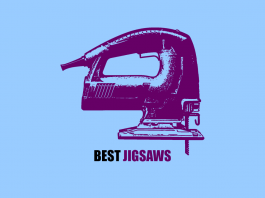 What's the best jigsaw. Which type of power saw is best? Reviews recommendations and best buys