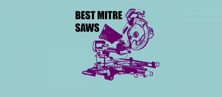recommended crosscut compound mitre saws for UK diy and trade