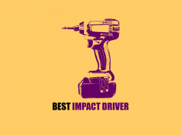 best buys recommended Review of the best impact drivers in the UK